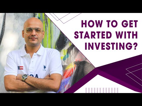 How to get started with Investing?