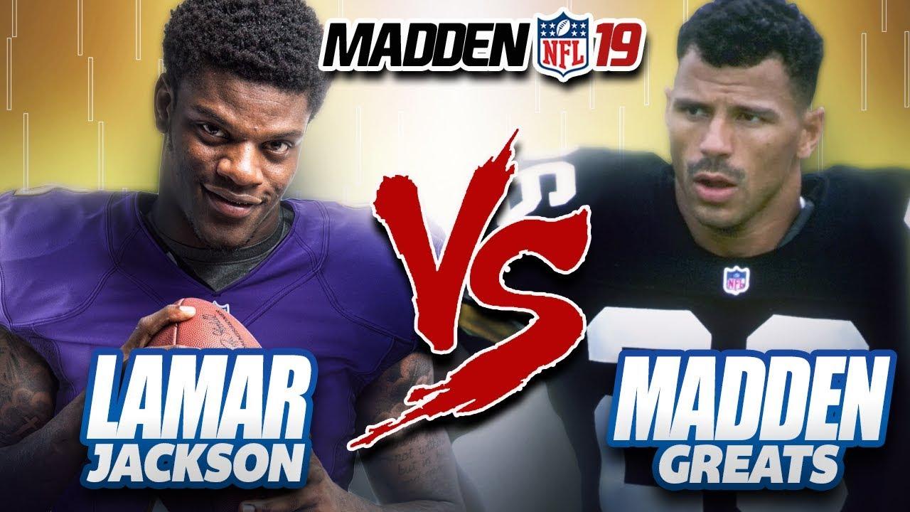 LAMAR JACKSON Vs MADDEN GREATS! MADDEN NFL 19 OFFICIAL GAMEPLAY!