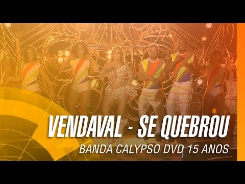 Banda Calypso - Vendaval / Se quebrou (DVD 15 Anos Ao Vivo em Belém - Oficial) from YouTube · Duration:  3 minutes 34 seconds