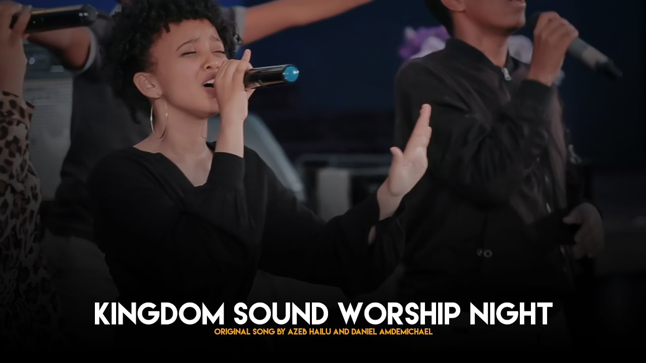 Download KAHNE By Fenan Befkadu @ Kingdom Sound Worship Night