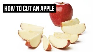 How To Cut / Core An Apple | QUICK & EASY