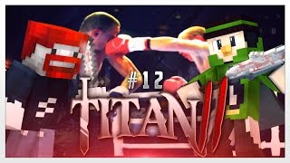 Fighterino! ( ͡° ͜ʖ ͡°) - Minecraft : Titan 2 #12 | Fabo