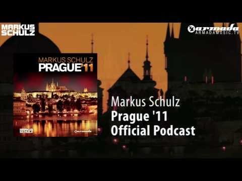 Markus Schulz - Prague '11 Podcast