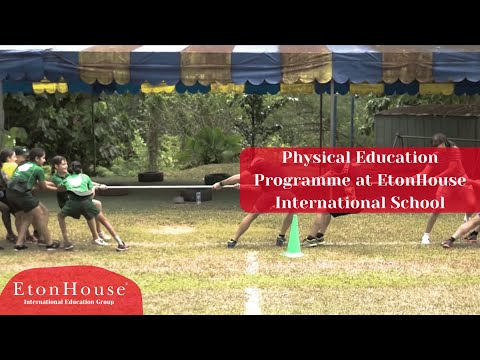 Physical Education Programme at EtonHouse International School