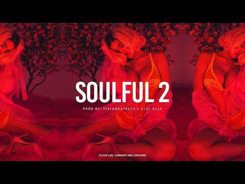 [FREE] Kehlani X Bryson Tiller / R&B Type Beat ''Soulful Pt 2'' | Eibyondatrack X Klay Klay