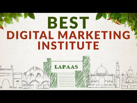 Best Digital Marketing Institute In Delhi | No. 1 Digital Marketing Institute | Lapaas