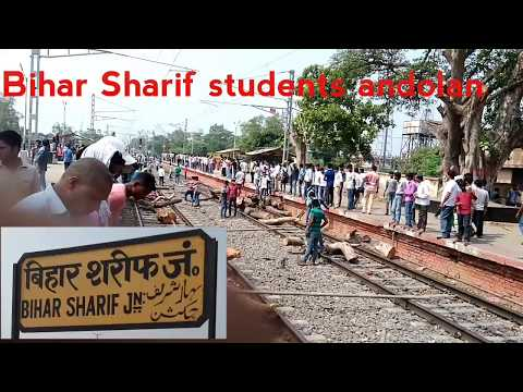 Bihar Sharif railway station: nalanda students andolan(Part1)