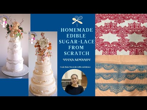 Homemade Edible Sugar Lace from Scratch - Easy, Eggless and Vegetarian - Recipe