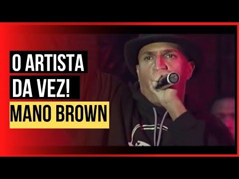 Mano Brown - O Artista da Vez