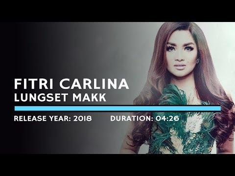 Fitri Carlina - Lungset Makk (Lyric)