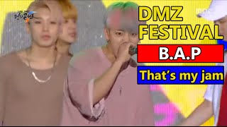 B.A.P - That`s my jam, ???? - ?? ?? ? 2016 DMZ Peace Concert 20160815 MP3