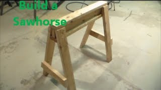 How To Build A Saw Horse