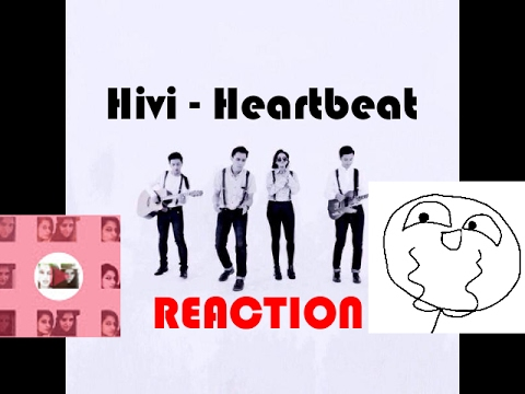 Hivi - Heartbeat Reaction [ YAAASSS !!! ]