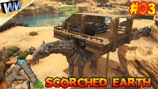 ARK Scorched Earth EP03 - Clay & Caravan Build! (Gameplay)