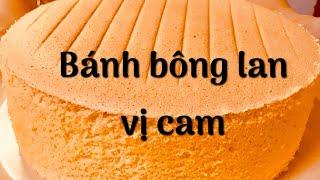 Cách làm bánh bông lan cam (Orange Gateau)