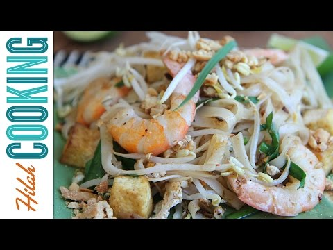 How to Make Pad Thai Recipe |  Hilah Cooking