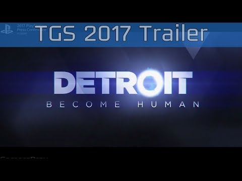 Detroit: Become Human - TGS 2017 Trailer [HD]