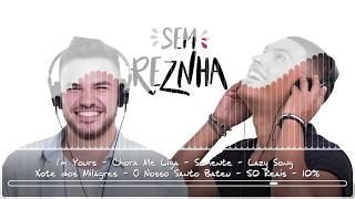 Baixar Sem ReZnha - Internacional / Reggae / Sertanejo