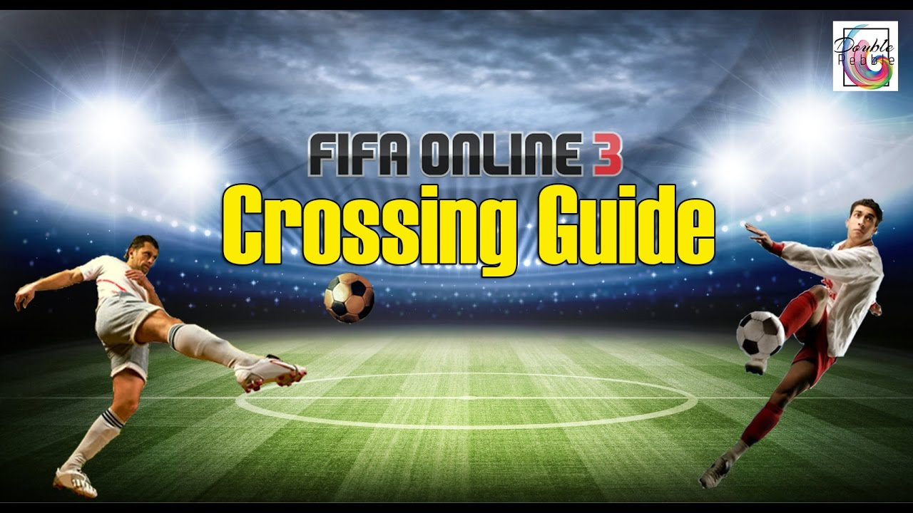 Fifa Online  Crossing Guide