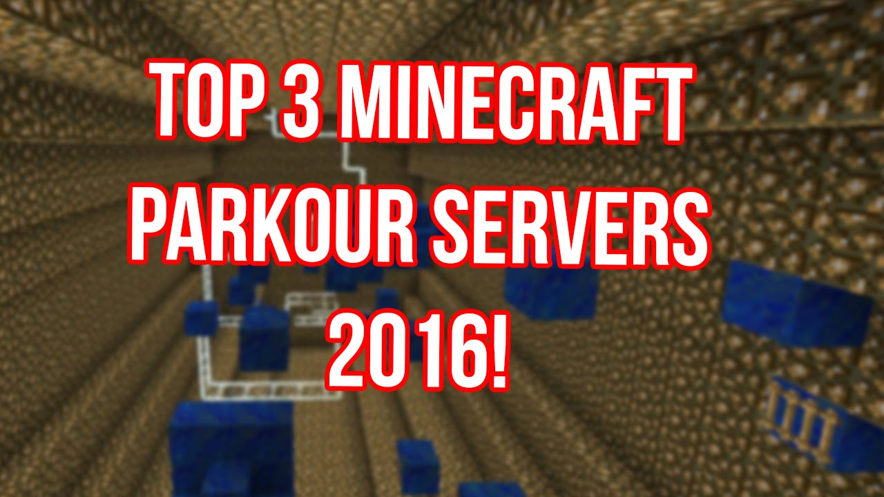 Top 3 Minecraft Parkour Servers! UPDATED 2017!