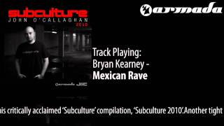 Bryan Kearney - Mexican Rave (Neal Scarborough Remix) [Subculture 2010 Album Previews]