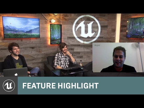 VR & UE4 | Feature Highlight | Unreal Engine