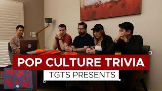 Pop Culture Trivia | TGTS S3E12