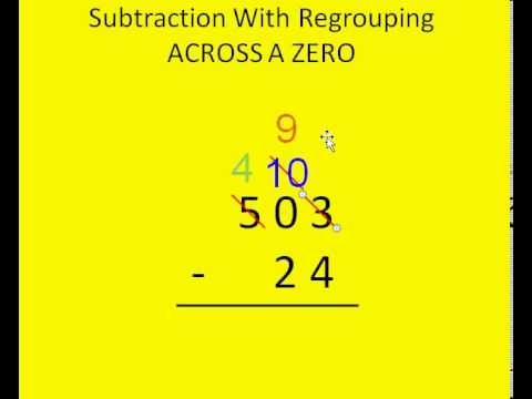 Subtraction With Regrouping Across Zero Tutorial - YouTube