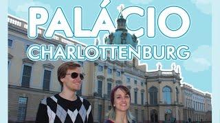 Palácio de Charlottenburg em Berlim - Schloss Charlottenburg - Alemanizando