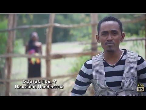 Haacaaluu Hundeessaa - Maalan Jira...? - DireTube Music Video 2015
