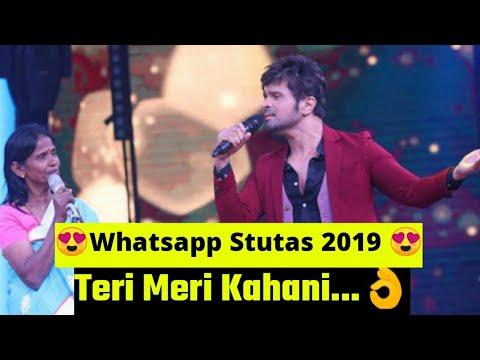 teri-meri-kahani-himesh-reshmiya-ranu-mondal-old-woman-full-song-mp3-whatsapp-stutas-2019