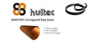 HDPE PVC Corrugated Pipe Seals by Hultec