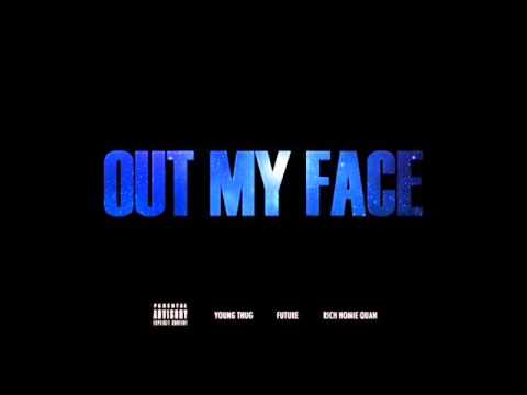Young Thug - Out My Face ft. Future & Rich Homie Quan (New Music March 2014)