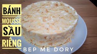 Cách Làm Bánh Mousse Sầu Riêng Ăn Là Ghiền - DURIAN MOUSSE CAKE