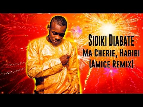 Sidiki Diabaté - Ma Chérie, Habibi (Amice Remix) | SUPER MUSIC