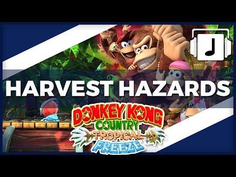 """Harvest Hazards"" DKC: Tropical Freeze Remix"