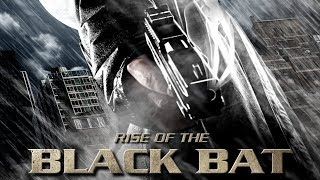 Rise Of The Black Bat | Action Film | Sci-Fi | Free YouTube Movie | HD