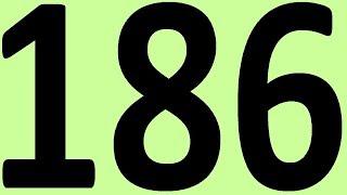 АНГЛИЙСКИЙ ЯЗЫК ДО АВТОМАТИЗМА ЧАСТЬ 2 УРОК 186 УРОКИ АНГЛИЙСКОГО ЯЗЫКА