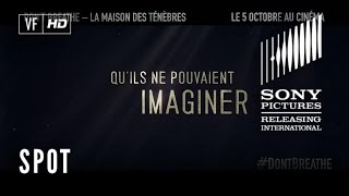 Don't Breathe – La Maison des Ténèbres - TV Spot HOUSE FINAL 30