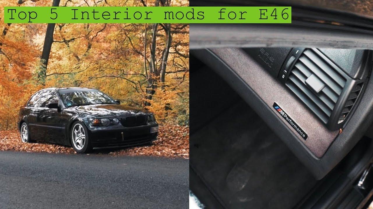 Top 5 Budget Interior Mods E46 Build Youtube