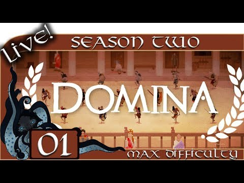 Domina (Gladiator Management Sim) - Season Two (Live) - #01 - Max Difficulty - Let's Play / Gameplay
