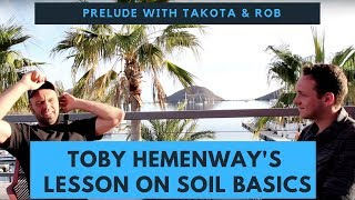 Permaculture Design & Toby Hemenway's Lesson on soil basics: Prelude discussion