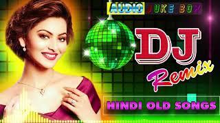 Old hindi DJ song❤Non Stop Hindi remix❤90' Hindi DJ Remix Songs❤old is Gold DJ