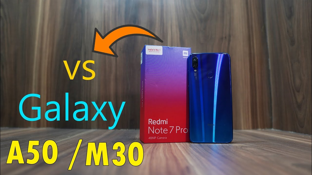 Redmi Note 7 Pro Neptune Blue comparison with Samsung Galaxy A50 and Galaxy  M30 - Surprise results!