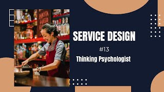 """#13 What is User Centric """"Service Design"""" ? & How it makes products Psychologically Savvy ?"""