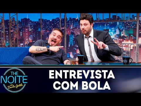 Entrevista com Bola  The Noite 010519