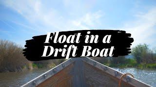A River Float in a Drift Boat