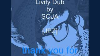 Livity Dub SOJA