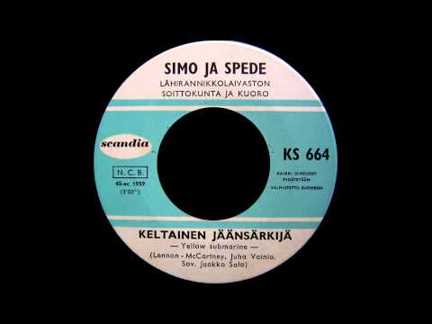 Simo Ja Spede - Keltainen Jäänsärkijä (Yellow Submarine - The Beatles Cover in Finnish)