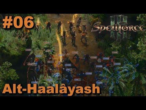 Spellforce 3 | #06 | Alt-Haalâyash | Let's Play (German)